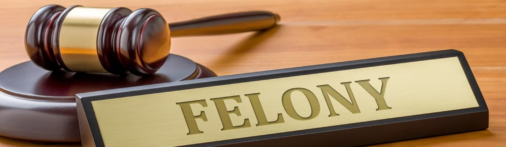 <b>Felony: </b><br>Crime that carries a sentence of more than one year in jail or prison